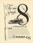 1928 3 MARMON The New Straight 8 – at the price of a six The New MARMON 68 Marmon Motor Car Company Indianapolis, Indiana March, 1928 page 177
