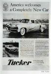 1948 TUCKER America Welcomes a Completely New Car TUCKER. TUCKER CORPORATION Chicago, Illinois Front