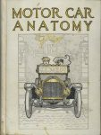 1912 MOTOR CAR ANATOMY by Franklin Pierce 5x6 Front cover