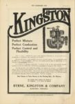 1910 10 12 KINGSTON Perfect Mixture, Perfect Combustion, Perfect Control and Flexibility Byrne, Kingston & Co. Kokomo, Indiana THE HORSELESS AGE October 12, 1910 Vol. 26 No. 15 9×12 page 8