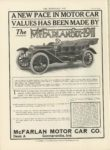 1911 2 22 McFARLAN A NEW PACE IN MOTOR CAR VALUE HAS BEEN MADE BY THE McFARLAN-SIX-1911 McFarlan Motor Car Co. Connersville, Indiana THE HORSELESS AGE February 22, 1911 Vol. 27 No. 8 9×12 page 20
