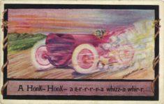 1910 A Honk Honk ag r r r r a whizz a whir r comic racecar X L Series postcard front