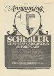 1917 11 8 SCHEBLER Carburetors Announcing VALVELESS CARBURETOR for FORD CARS Wheeler-Schebler Carburetor Co., Inc. Indianapolis, Indiana MOTOR AGE 8.5″x11.75″ page 50