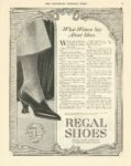 "1917 3 31 REGAL Shoes What Women Say About Shoes REGAL SHOE COMPANY Boston, MASS THE SATURDAY EVENING POST March 31, 1917 10.75""x13.75"" page 79"