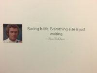 "2017 9 6 ""Racing is life. Everything else is just waiting."" Steve McQueen Newport, RI Car Museum"