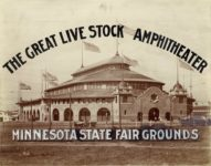 1922 6 ca. Minnesota State Fair THE GREAT LIVE STOCK AMPHITHEATER MINNESOTA STATE FAIR GROUNDS Also known as the Hippodrome. Coliseum stands in this location. Elgin R. Sheparo photo Minneapolis 14″×11″ image 9.75″×7.5″