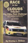 1916-2001 PIKES PEAK RACE TO THE CLOUDS By Stanley L. DeGeer 2002 AC Front cover