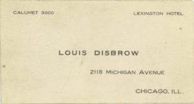 1917 ca. DISBROW Louis Disbrow business card Lexington Hotel was Al Capone's hotel 3″×1.5″ GC front