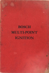 1911 1 11 BOSCH MULTI POINT IGNITION Influence of Multi Point Ignition on the Efficientcy and Output of Internal Combustion Engines By Otto Heins 6″×9″ Front cover 1