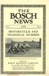 1910 6 THE BOSCH NEWS June 1910 Vol. 1 No. 5 Benson Ford Research Center page 1