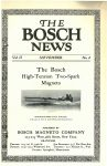 1911 11 THE BOSCH NEWS November 1911 Vo.l 2 No. 4 Benson Ford Research Center page 1