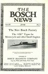 1912 6 THE BOSCH NEWS June 1912 Vol. 3 No. 2 Benson Ford Research Center page 1