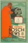 1916 3 THE BOSCH NEWS March 1916 Vol. 7 No. 1 Benson Ford Research Center Front cover