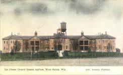 1908 ca. La Crosse County Insane Asylum West Salem, WIS postcard front